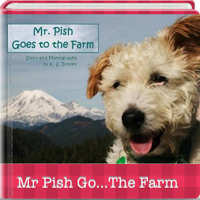 Mr. Pish Goes to the Farm Companion App