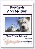 Postcards from Mr. Pish East Coast Edition